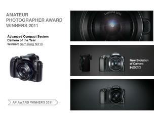 AMATEUR PHOTOGRAPHER AWARD WINNERS 2011; NX10