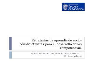 Estrategias de aprendizaje socio-constructivistas para el desarrollo de las competencias.