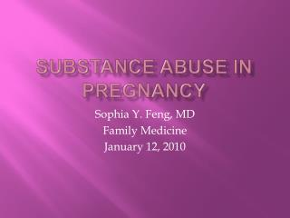 Substance Abuse in Pregnancy