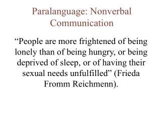 Paralanguage: Nonverbal Communication