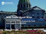 Web Tools: Quick Wins