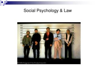 Social Psychology  Law