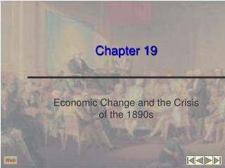 Economic Change and the Crisis of the 1890s
