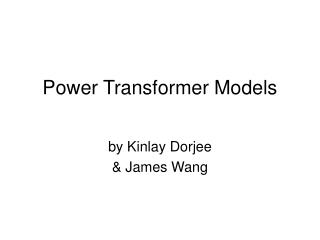 Power Transformer Models