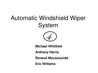 Automatic Windshield Wiper System