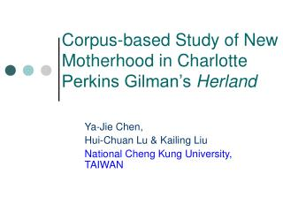 Corpus-based Study of New Motherhood in Charlotte Perkins Gilman s Herland
