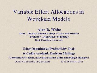 Variable Effort Allocations in Workload Models