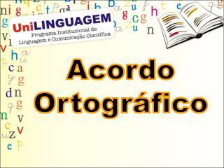 Acordo Ortogr fico