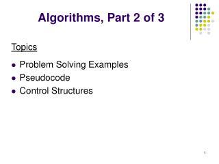 Algorithms, Part 2 of 3