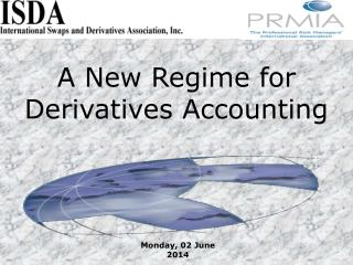 A New Regime for Derivatives Accounting