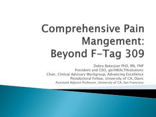 Comprehensive Pain Mangement: Beyond F-Tag 309