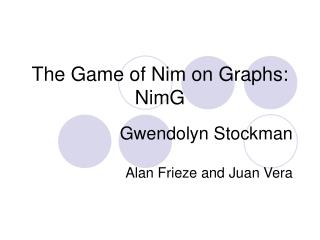 The Game of Nim on Graphs: NimG