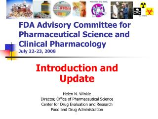 FDA Advisory Committee for Pharmaceutical Science and Clinical Pharmacology July 22-23, 2008