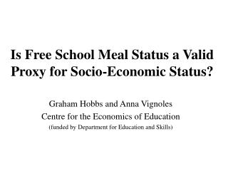 Is Free School Meal Status a Valid Proxy for Socio-Economic Status