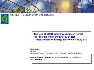 The Use of EU Structural  Cohesion Funds for Projects within the Energy Sector   Improvement of Energy Efficiency in Bul
