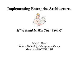 Implementing Enterprise Architectures