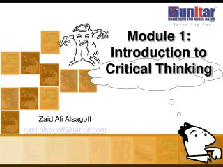 Module 1: Introduction to  Critical Thinking