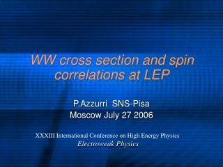 WW cross section and spin correlations at LEP