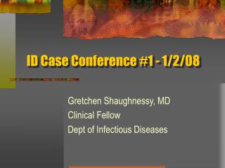 ID Case Conference 1 - 1