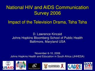 National HIV and AIDS Communication  Survey 2006