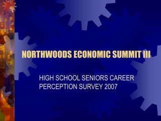 NORTHWOODS ECONOMIC SUMMIT III