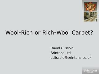 Wool-Rich or Rich-Wool Carpet