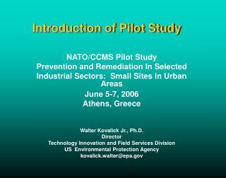 Introduction of Pilot Study