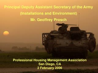 Principal Deputy Assistant Secretary of the Army Installations and Environment Mr. Geoffrey Prosch