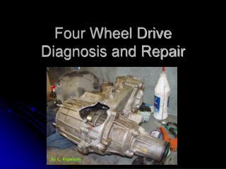 Four Wheel Drive Diagnosis and Repair