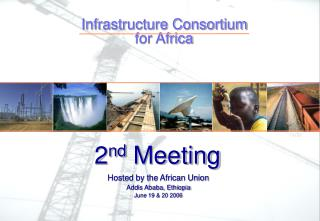 Hosted by the African Union Addis Ababa, Ethiopia June 19  20 2006