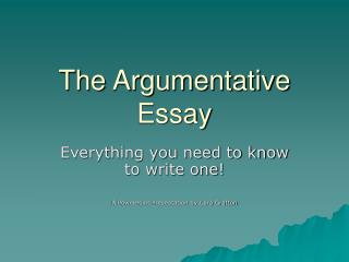 The Argumentative Essay
