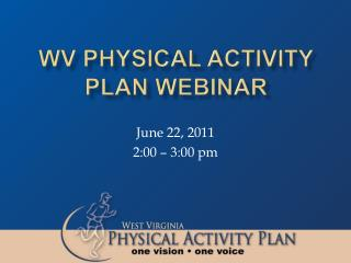 WV Physical Activity Plan WEBINAR