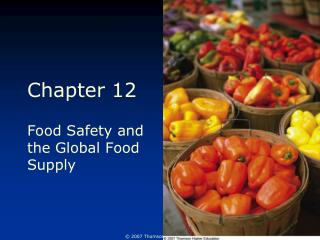 Food Safety and the Global Food Supply