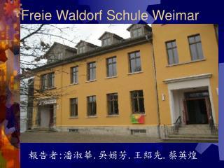 Freie Waldorf Schule Weimar