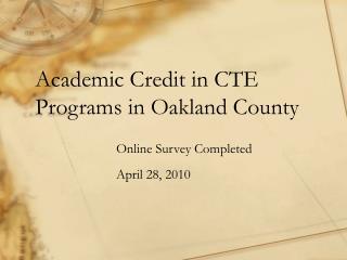 Academic Credit in CTE Programs in Oakland County