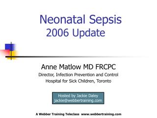 Neonatal Sepsis     2006 Update