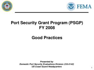 Port Security Grant Program PSGP FY 2008  Good Practices