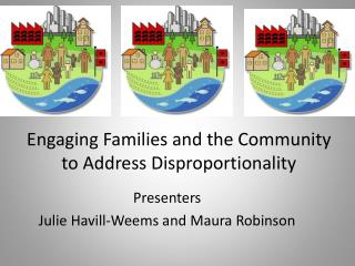 Engaging Families and the Community to Address Disproportionality