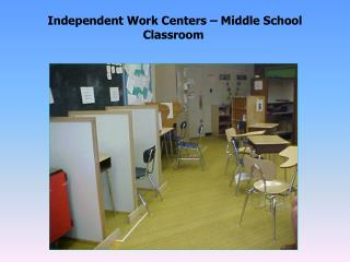 Independent Work Centers   Middle School Classroom