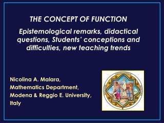 Nicolina A. Malara,  Mathematics Department,  Modena  Reggio E. University,  Italy