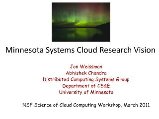 Minnesota Systems Cloud Research Vision