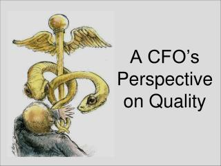A CFO s Perspective on Quality