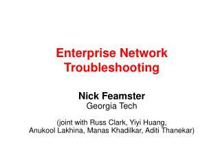 Enterprise Network Troubleshooting
