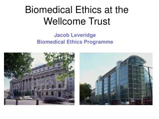 Biomedical Ethics at the Wellcome Trust