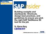 Building cockpits and dashboards: Shortcuts, design best practices, and guidelines to ensure you pick the right SAP NetW