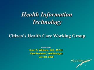 Health Information Technology  Citizen s Health Care Working Group