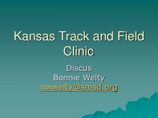 Kansas Track and Field Clinic