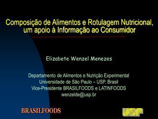 Composi  o de Alimentos e Rotulagem Nutricional,  um apoio   Informa  o ao Consumidor