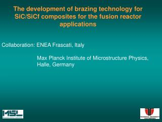 The development of brazing technology for SiC