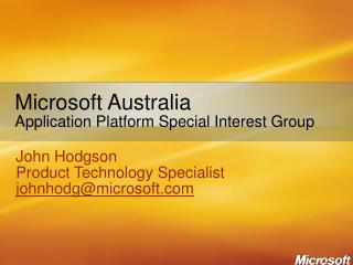 Microsoft Australia Application Platform Special Interest Group
